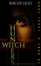 Witch Hunters: To Hunt A Le...