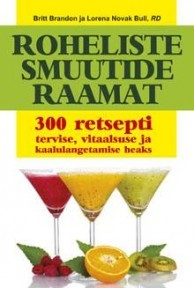 Ebook Roheliste smuutide raamat by Britt Brandon read!
