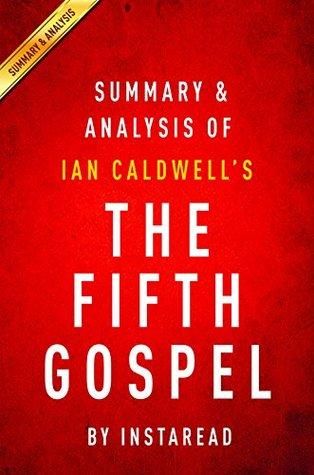 The Fifth Gospel: by Ian Caldwell | Summary & Analysis