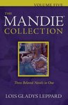 The Mandie Collection, Volume 5 by Lois Gladys Leppard