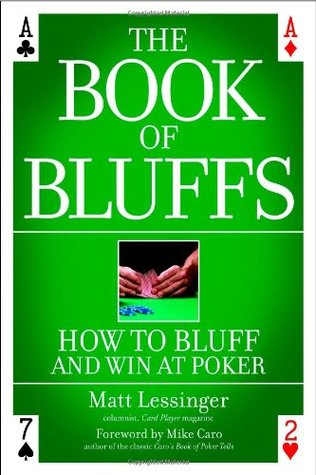 The book of bluffs how to buff and win at poker bodog poker news