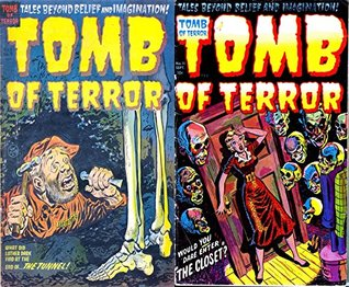 The Tomb of Terror. Issues 9 and 11. Tales beyond belief and imagination. Features the tunnel and the closet. Golden Age Digital Comics Paranormal, Horror and Mystery