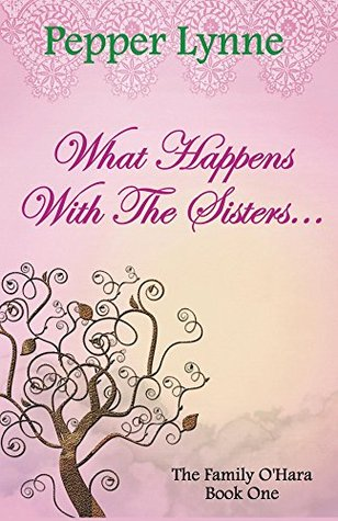 What Happens With The Sisters... (The Family O'Hara)
