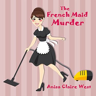 The French Maid Murder