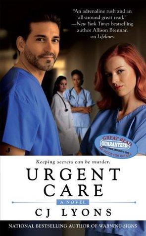 Urgent Care by C.J. Lyons