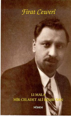Li Mala Mir Celadet Ali Bedir-Xan: Diyalog