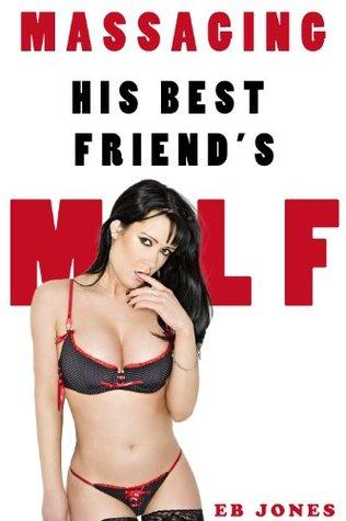 Massaging His Best Friend's MILF