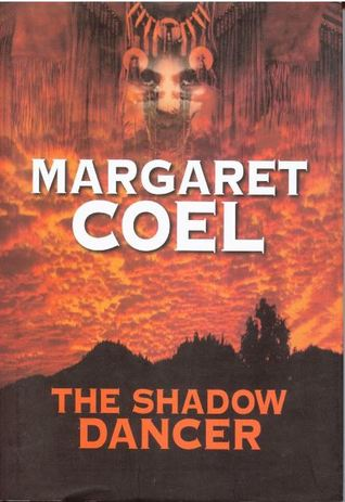 The shadow dancer by Margaret Coel