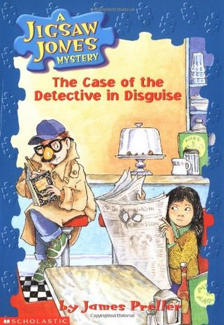 The Case of the Detective In Disguise (Jigsaw Jones, #13)