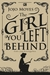 The Girl You Left Behind - Gadis yang Kautinggalkan