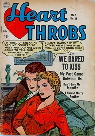 Heart Throbs #28: I'm tired of sneaking around corners to meet you, Donna! We're going to tell our families the truth!