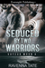 Seduced By Two Warriors (Vo...