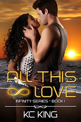 All This Love (Infinity #1)