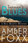 Shaman's Blues (Mae Martin Mysteries #2)