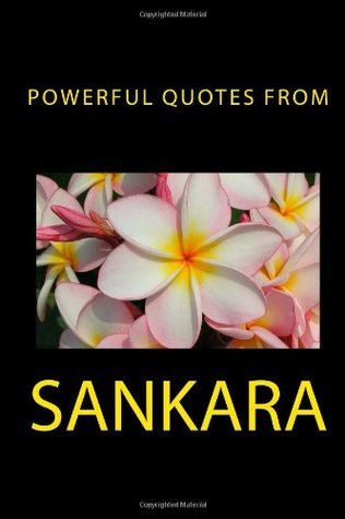 Powerful Quotes from Sankara