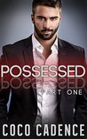 Possessed: Part One (Possessed, #1)