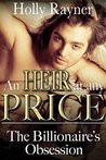The Billionaire's Obsession (An Heir At Any Price, #1)