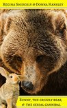 Bunny, The Grizzly Bear, & The Serial Cannibal (United Shifter's Alliance Book 2)