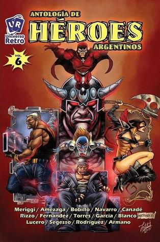 Antología de Héroes Argentinos, Vol. 6