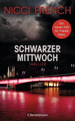 Ebook Schwarzer Mittwoch by Nicci French read!
