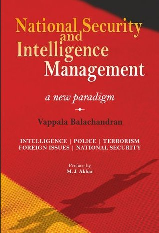 National Security and Intelligence Management: A New Paradigm