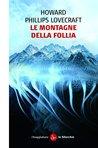Le montagne della follia by H.P. Lovecraft