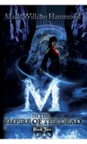 M in the Empire of the Dead (M in the Demon Realm, #2)