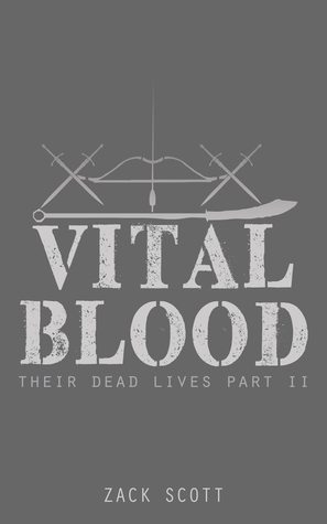 Vital Blood by Zack Scott