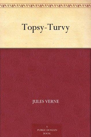 Topsy-Turvy by Jules Verne