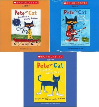 Pete the Cat Audio CD Pack : Includes 3 Audio CDs : Pete the Cat and His Four Groovy Buttons CD / Pete the Cat: I Love My White Shoes CD / Pete the Cat: Rocking in My School Shoes CD