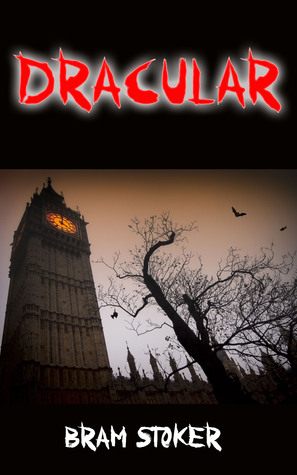Dracula (Annotated and Novels by Bram Stoker)