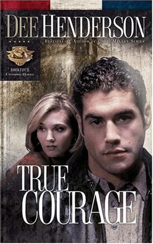 True Courage (Uncommon Heroes, #4)