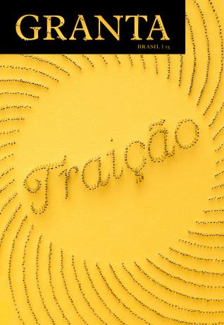 Granta Brasil 13: Traição