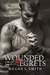 Wounded Regrets (Living for...