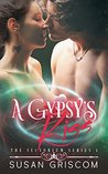 A Gypsy's Kiss by Susan Griscom