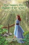"""What Happens Aftre """"Happily Ever After """""""