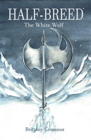 The White Wolf (Half Breed, #1)