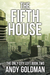 The Fifth House (The Only City Left, #2)