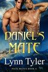 Daniel's Mate (Pack Mates #6)