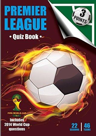three-points-quiz-book-premier-league-22-seasons-46-teams