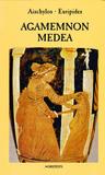 Agamemnon / Medea by Aeschylus