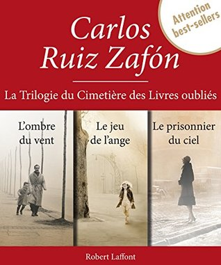 La Trilogie du Cimetière des Livres oub...