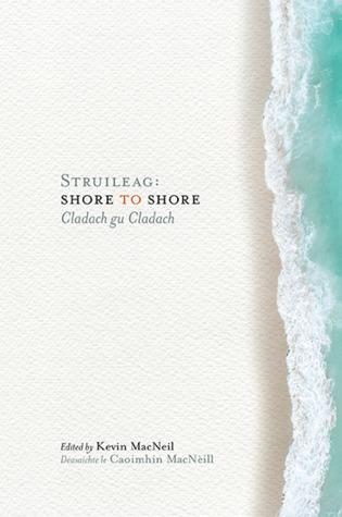 Struileag: Shore to Shore/Cladach gu Cladach