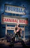 Cannibal Road by Jake Bible
