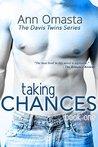 Taking Chances by Ann Omasta