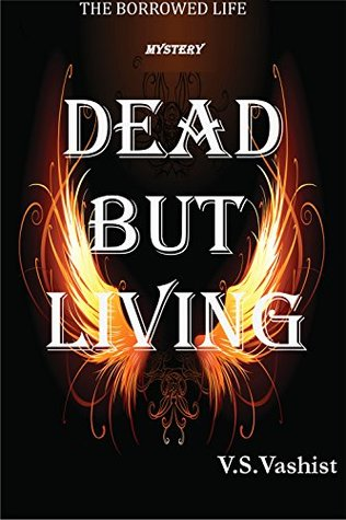 Mystery: Dead But Living - Borrowed Life Series #1 ( A Mystery Suspense Thriller series of Adventure Mystery books and fantasy adventure books)