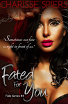 Fated For You (Fate, #4)