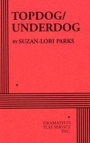 Topdog/Underdog - Acting Edition