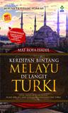 Kerdipan Bintang Melayu Di Langit Turki