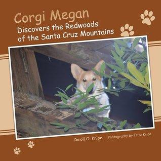 Corgi Megan Discovers the Redwoods of th...